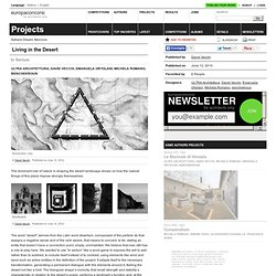 ULTRA Architettura, David Vecchi, Emanuela Ortolani, Michela Romano, benchekroun — Living in the Desert