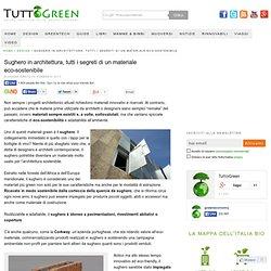 Sughero in architettura, tutti i segreti di un materiale eco-sostenibile