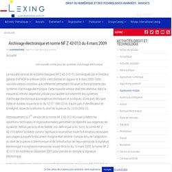 Archivage électronique et norme NF Z 42-013 du 4 mars 2009
