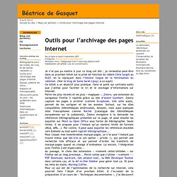 Outils pour l'archivage des pages Internet - Béatrice de Gasquet