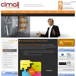 SAE Le Système d'Archivage à vocation probatoire de CIMAIL - CIMAIL Solutions