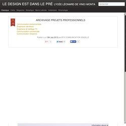 LE DESIGN EST DANS LE PRÉ: ARCHIVAGE PROJETS PROFESSIONNELS