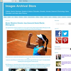 Ana Ivanovic beats Maria Sharapova