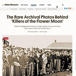 The Rare Archival Photos Behind 'Killers of the Flower Moon' - Atlas Obscura