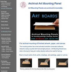 How to mount art; archival mounting of prints, drawings, paintings and more.