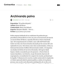 """Archivando polvo. Exposición: """"El archivo del polvo""""…"""