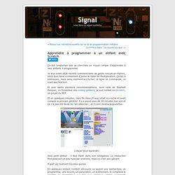 Signal » Blog Archive » Apprendre à programmer à un enfant avec Scratch