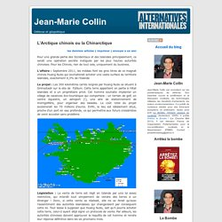 Jean-Marie Collin » Blog Archive » L'Arctique chinois ou la Chinarctique