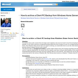 How to archive a Client PC Backup from WHS Backup