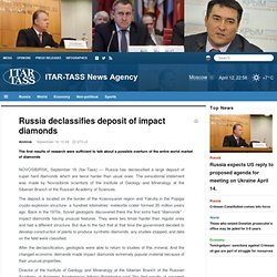 Russia declassifies deposit of impact diamonds
