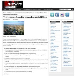 Rust Wire » Blog Archive » Ten Lessons from European Industrial Cities