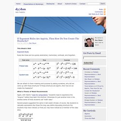 dy/dan » Blog Archive » If Exponent Rules Are Aspirin, Then What Is The Headache?