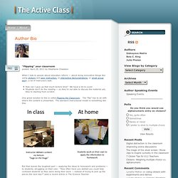 "The Active Class » Blog Archive » ""Flipping"" your classroom"