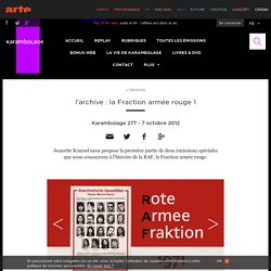 l'archive : la Fraction armée rouge 1