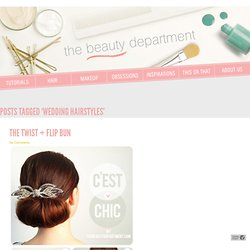 Tag Archive for &wedding hairstyles& - The Beauty Department: Yo...