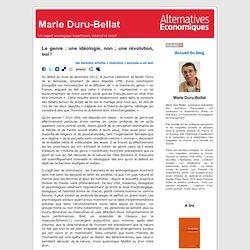 Marie Duru-Bellat » Blog Archive » Le genre : une idéologie, non ; une révolution, oui !