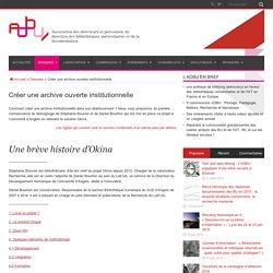 Créer une archive ouverte institutionnelle