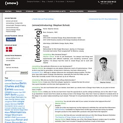 Blog » Blog Archive » (smow)introducing: Stephan Schulz