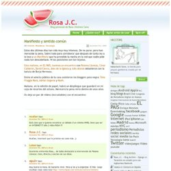 Rosa J.C. » Blog Archive » Manifiesto y sentido común
