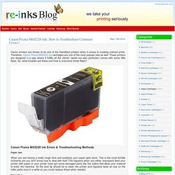 Canon Pixma MG5220 Ink: How to Troubleshoot Common Errors?