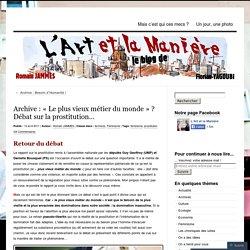 Archive : « Le plus vieux métier du monde » ? Débat sur la prostitution…