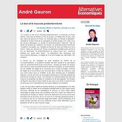 André Gauron » Blog Archive » Le bon et le mauvais protectionnisme