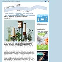 La Revue du Design » Blog Archive » Refugio, des petits totems pour protéger la biodiversité