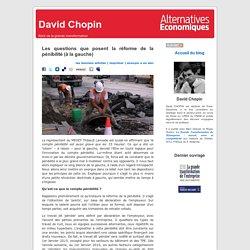 David Chopin » Blog Archive » Les questions que posent la réforme de la pénibilité (à la gauche)