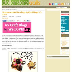 Recommended Reading: 65 Craft Blogs We Love