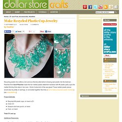 Make Recycled Plastic Cup Jewelry