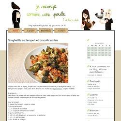 Je mange comme une poule » Blog Archive » Spaghettis au tempeh et brocolis sautés