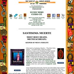 Santisima Muerte: Most Holy Death