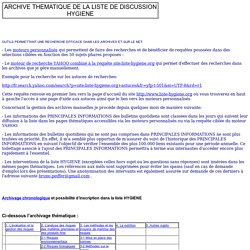 ARCHIVE THEMATIQUE DE LA LISTE DE DISCUSSION HYGIENE