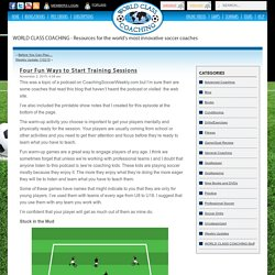 WCC » Blog Archive » Four Fun Ways to Start Training Sessions