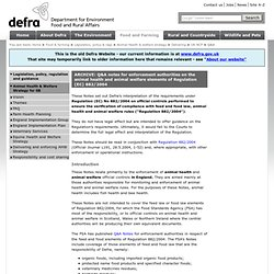 DEFRA 25/05/07 Q&A Notes for enforcement authorities on the animal health and animal welfare elements of Regulation (EC) 882/200