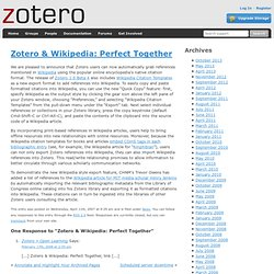 Blog » Blog Archive » Zotero & Wikipedia: Perfect Together