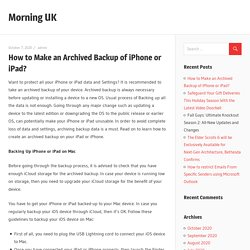 How to Make an Archived Backup of iPhone or iPad? - Morning UK