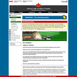 FAQs for Teachers - Learning Centre - Library and Archives Canad