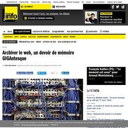 Archiver le web, un devoir de mémoire GIGAntesque