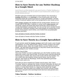 Tweet Archiver - Save Twitter Search Results in Google Spreadsheet