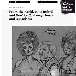 "From the Archives: ""Sanford and Sun"" by Otabenga Jones and Associates - Questions of Practice - The Pew Center for Arts & Heritage"
