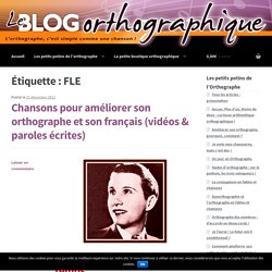 FLE Archives - Le Blog Orthographique