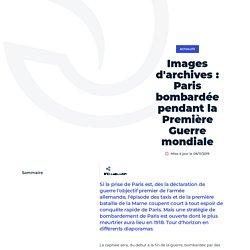 Images d'archives: Paris bombardée pendant la - Ville de Paris