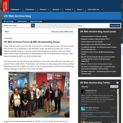 UK Web Archives Forum @ BBC Broadcasting House