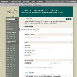 Les archives des bagnes de Cayenne et de Nouvelle-Calédonie: la sous-série colonies H aux archives nationales.