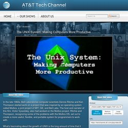 AT&T Archives: The UNIX System: Making Computers More Productive