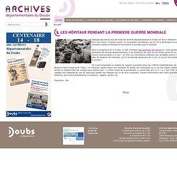 Archives départementales du Doubs - Les hôpitaux pendant la première guerre mondiale