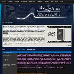 Archives et Dossiers Secrets / Jean Gabriel Greslé