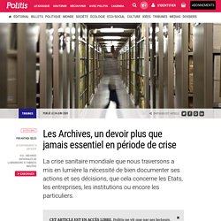Les Archives, un devoir plus que jamais essentiel en période de crise par Anthea Seles