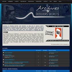 Archives et Dossiers Secrets